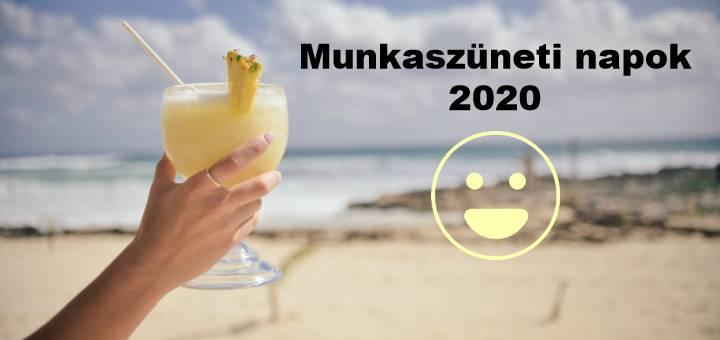 Munkaszüneti napok 2020 ban, munkarend Mosthallottam.hu